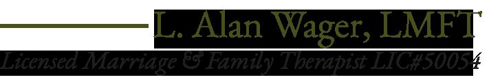 L. Alan Wager, LMFT
